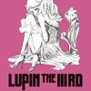 オトナのルパン三世 第3弾発表『LUPIN THE IIIRD 峰不二子の嘘』