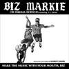 Make The Music With Your Mouth, Biz / Biz Markie