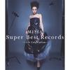 Super Best Records -15th Celebration- / MISIA (2013 BSCD2)