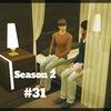 【Sims4】#31 運命の分かれ道【Season 2】