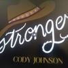 Cody Johnson - Stronger   / カントリー・ベンド・リック