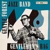 お爺の漁場(2021)《radiko~釣果No.58》|『Gentle Forest Jazz Band(ジェントルフォレストジャズバンド)/GENTLEMAN'S BAG【AMU】【SPD】』|【[ラジオ日本]オトナのJAZZ TIME/7月31日(土)23:00~】|こんなビッグ・バンドあるんだ日本に!@+@!すんごいなあ!vo@ov^vo@ov!