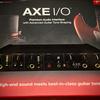 IK Multimedia AXE I/O買ってみた