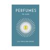 パルファンサトリ★4つの高評価! 「匂いの帝王」が世界中の香水を評価する『世界香水ガイド』