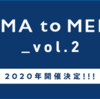 『NAKAMA to MEETING_vol.2』詳細決定!