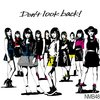 ◆Don't look back!