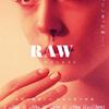 RAW【映画ネタバレ感想】グッと来る結末!血と愛に満ちた少女の青春!!!
