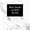 2018上半期ベストトラック10選