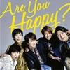 男嵐ファンによる嵐15thアルバム『Are You Happy?』レビュー