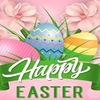 『 イースター(Easter)/復活祭 』2017