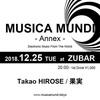 2018.12.25 (TUE) 20:00- MUSICA MUNDI - Annex -