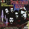 Powerman 5000 / Tonight The Stars Revolt!