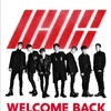 iKON  WELCOME BACK