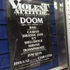 1.12 VIOLENT ATTITUDE 2015 -DOOM///RECHARGED-(TRANSPARENTZ、ZENI GEVA etc) /クラブチッタ川崎
