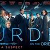 結末を知っていても観に行くべきか?映画「オリエント急行殺人事件」(原題:Murder on the Orient Express)2017年