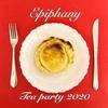 《Epiphany Tea party 2020》参加募集を開始しました。