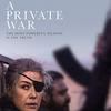 「プライベート・ウォー」隻眼の戦場特派員メリー・コルヴィンの私戦・・・