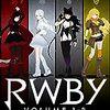 RWBY Volume 1-3: The Beginning 第1回