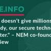 「NEMは誰にでも数百万ドル資金提供するわけではありません、私たちの安全な技術はフィルターです」 ‐ NEM共同設立者インタビュー