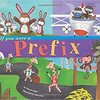If You were a Prefix by Marcie Aboff and Sara Gray