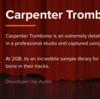 2GBの容量に3種類のアーティキュレーションを誇る無料のトロンボーン音源『Carpenter Trombone』