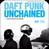 「ダフト・パンク ドキュメンタリー UNCHAINED (2015)」常に謙虚な姿勢で音楽に向き合い続けるのが一番アナーキーだった的な番組