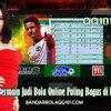 Tempat Bermain Judi Bola Online Paling Bagus di Indonesia