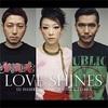 LOVE SHINES/DJ HASEBE feat.Sugar Soul&Zeebra