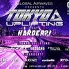 TOKYO UPLIFTING feat. HARDER?! DJ Tracklist (2017.02.17.@ Flame Tokyo)