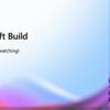 Microsoft Build 2021 参加レポート