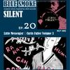 BLUE SMOKE SILENT|EP.20|Little Messenger