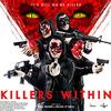 もう、びっくりしました ◆ 「KILLERS WITHIN/キラーズ・ウィズイン」