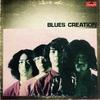 ブルース・クリエイション Blues Creation - ブルース・クリエイション Blues Creation (ポリドール, 1969)