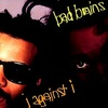 #0098) I AGAINST I / BAD BRAINS 【1986年リリース】