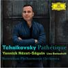 「チャイコフスキー:交響曲第6番 悲愴」ヤニック・ネゼ=セガン指揮