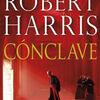 Free online books to download pdf Cónclave (en español) by Robert Harris ePub MOBI 9788425354854