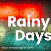 【配信アルバム】Rainy Day in TOKYO -雨の日に聴きたいBGM-