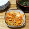 今日の食べ物 夕食にキムチ納豆