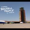 【和訳/歌詞】Beautiful People / Ed Sheeran(エドシーラン) feat. Khalid(カリード)