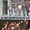 この人の、この1枚『ポール・バターフィールド・ブルース・バンド(The Paul Butterfield Blues Band)』