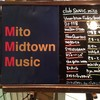 MITO MIDTOWN MUSIC vol.2 @ club SONIC mito / 南町三丁目特設会場 2014.05.31