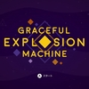 Graceful Explosion Machine 感想