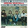 Blues Breakers with Eric Clapton | John Mayall & the Bluesbreakers