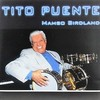TITO PUENTE/Mambo Birdland