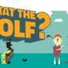 ゴルフが嫌い?そんなあなたに贈るゴルフゲームがこの夏爆誕!『WHAT THE GOLF?』/Triband