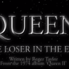 Loser in the End Queen (クイーン)