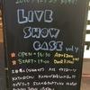 LIVE SHOW CASE vol.4@秋葉原Twin Box