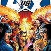AVXタイインまとめ: X-MEN前編 【AVX:アベンジャーズ VS X-MEN 発売記念】