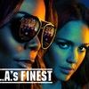 【ネタバレあり】海外ドラマ『LA's FINEST/ロサンゼルス捜査官』『バッドボーイズ』のスピンオフ!?アクション満載!クールな美女刑事コンビ!