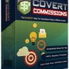 Covert Commissions V2 Review - To Build A Hands-Free, Profitable List